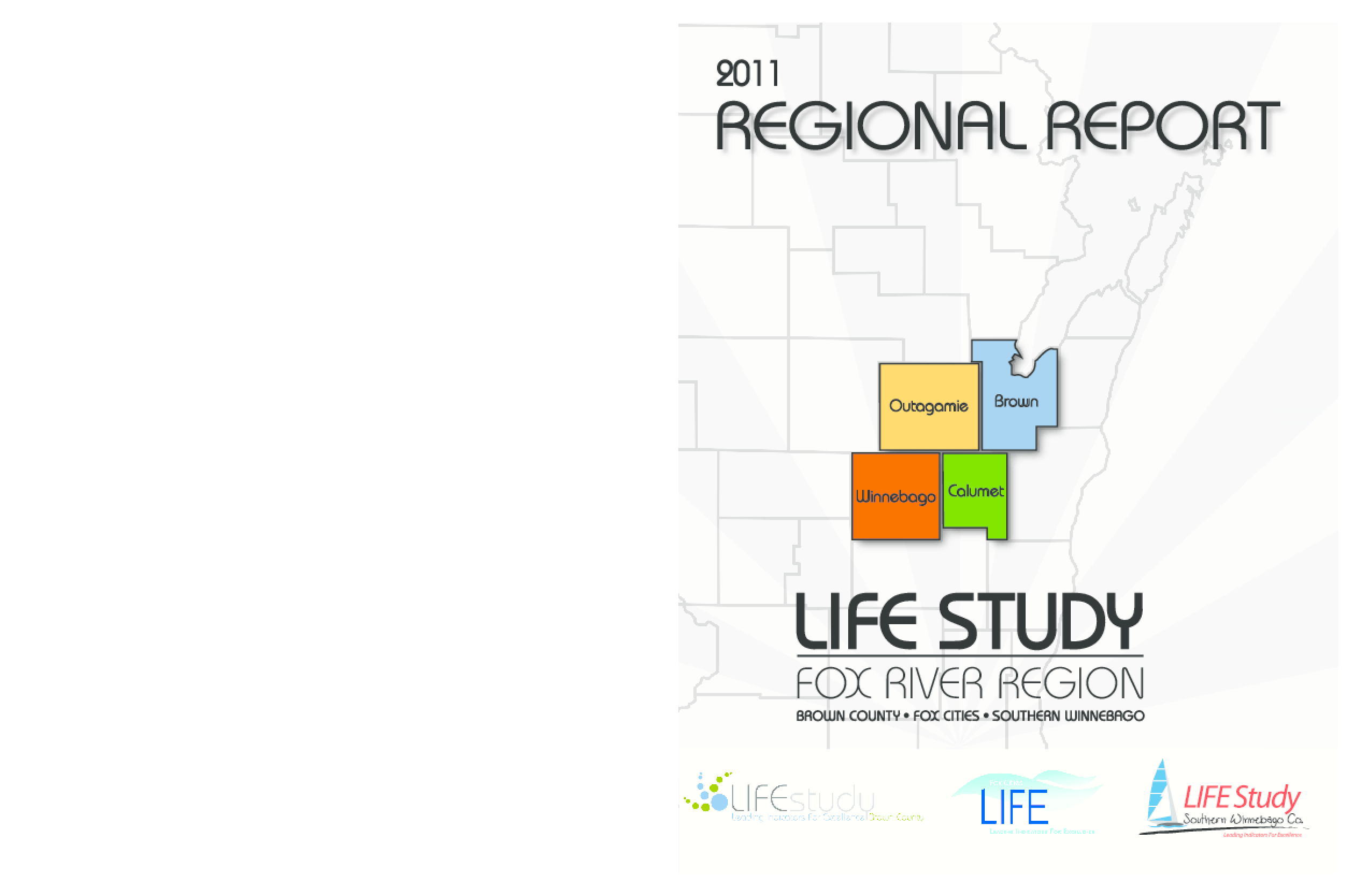 2011 LIFE (Leading Indicators For Excellence) Study Regional Report