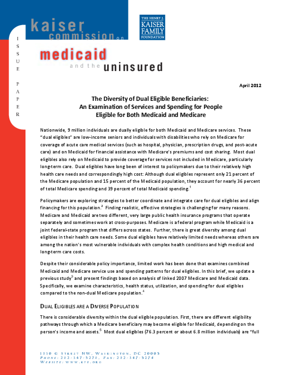 The Diversity of Dual Eligible Beneficiaries: An Examination of Services and Spending for People Eligible for Both Medicaid and Medicare
