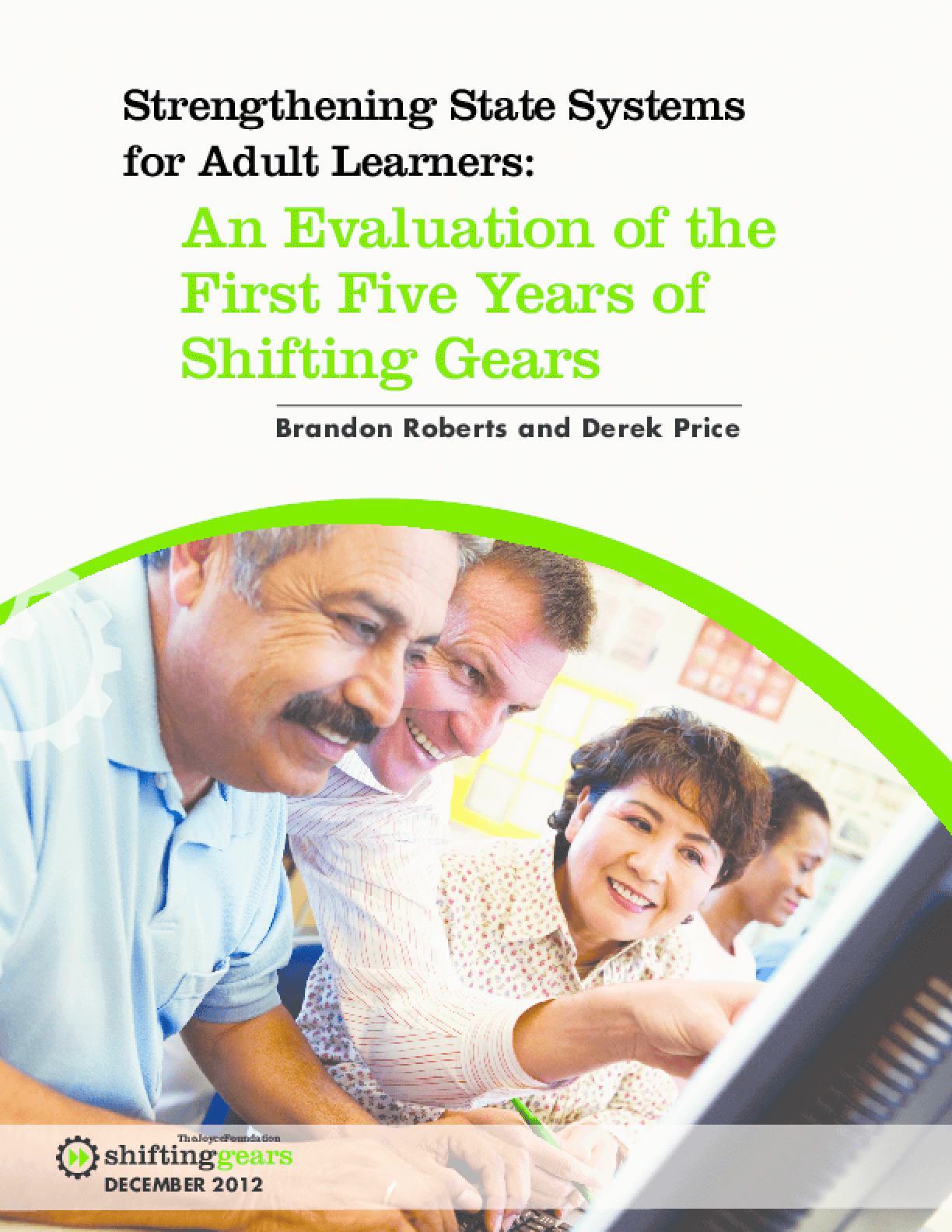 Strengthening State Systems for Adult Learners: An Evaluation of the First Five Years of Shifting Gears
