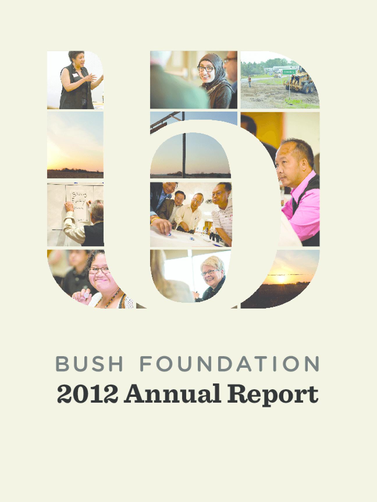 Bush Foundation 2012 Annual Report