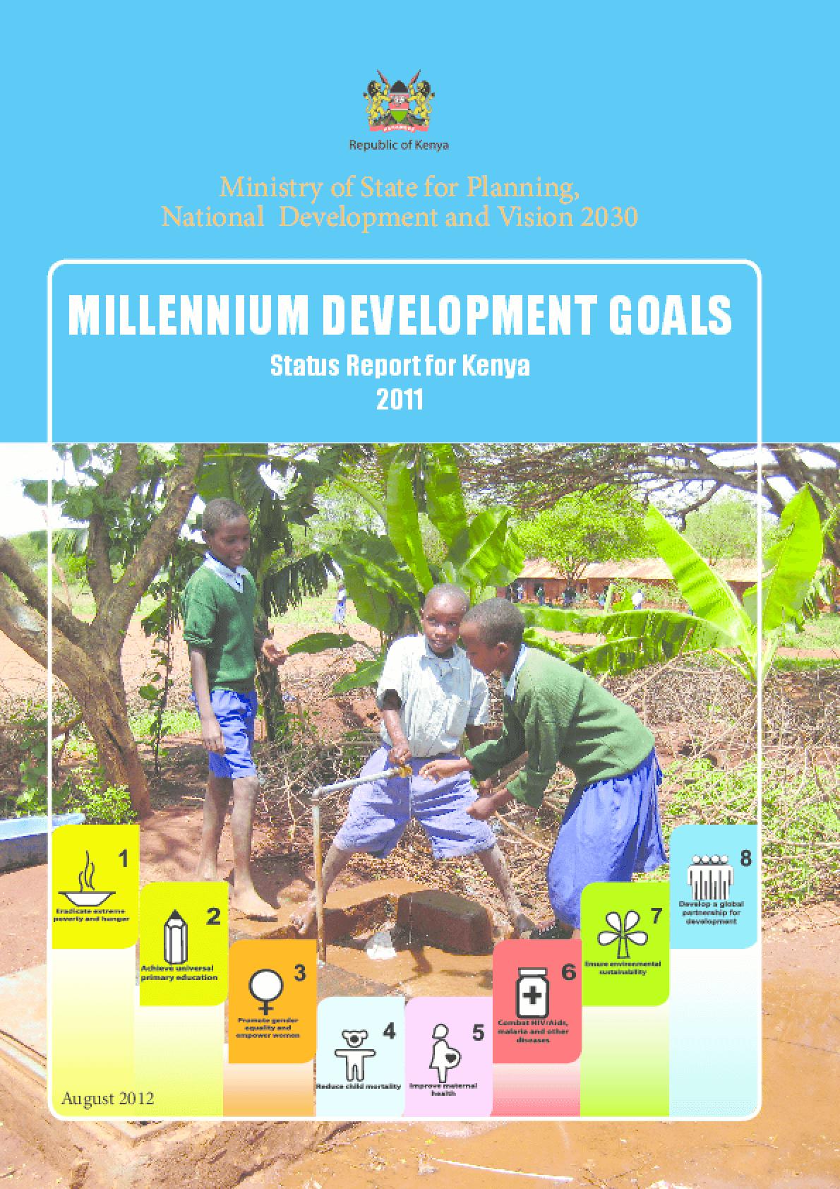 Millennium Development Goals: Status Report for Kenya 2011