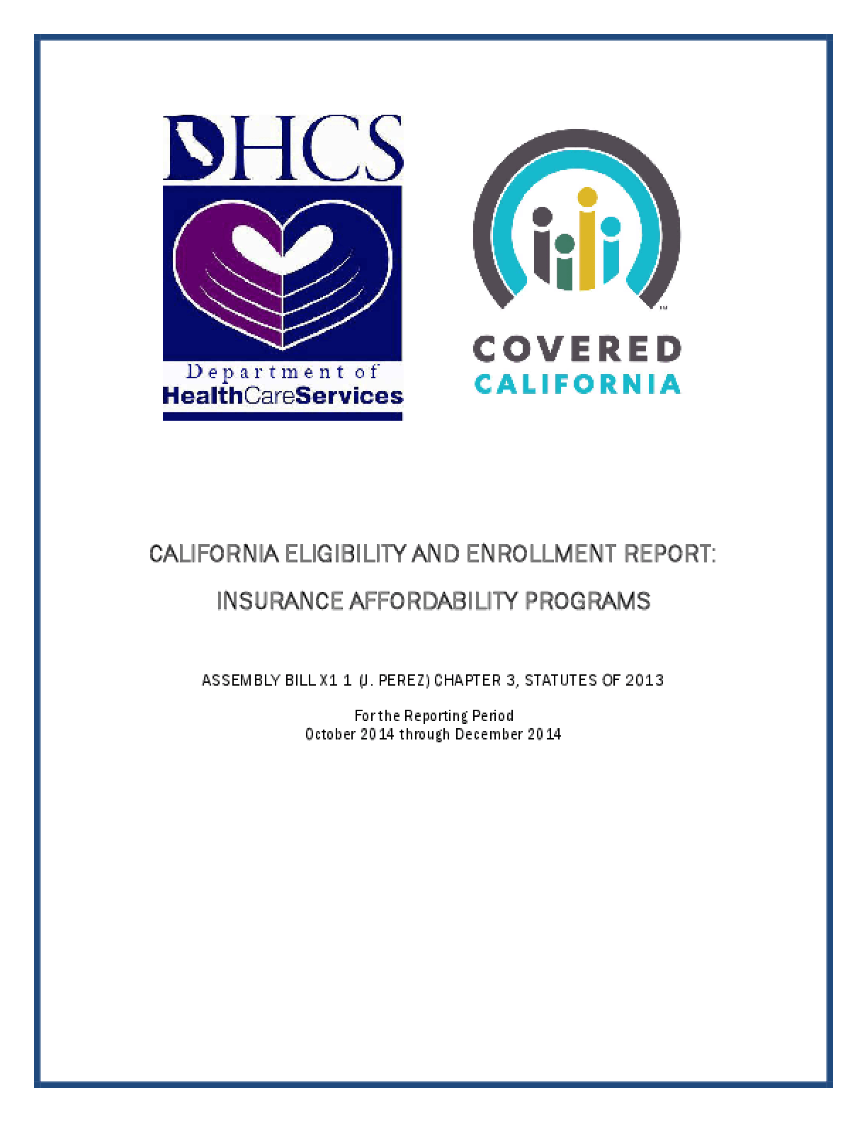 California Eligibility And Enrollment Report: Insurance Affordability Programs