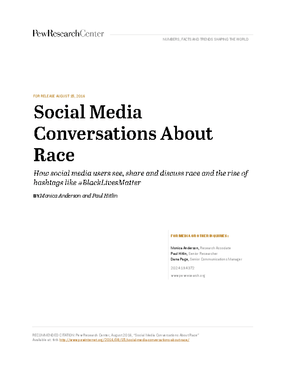 Social Media Coversations About Race: How Social Media Users See, Share and Discuss Race and the Rise of Hashtags Like #BlackLivesMatter