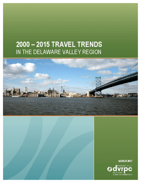 2000 - 2015 Travel Trends in the Delaware Valley Region