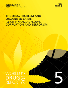 The Drug Problem and Organized Crime, Illicit Financial Flows, Corruption and Terrorism
