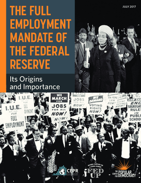 The Full Employment Mandate of the Federal Reserve: Its Origins and Importance