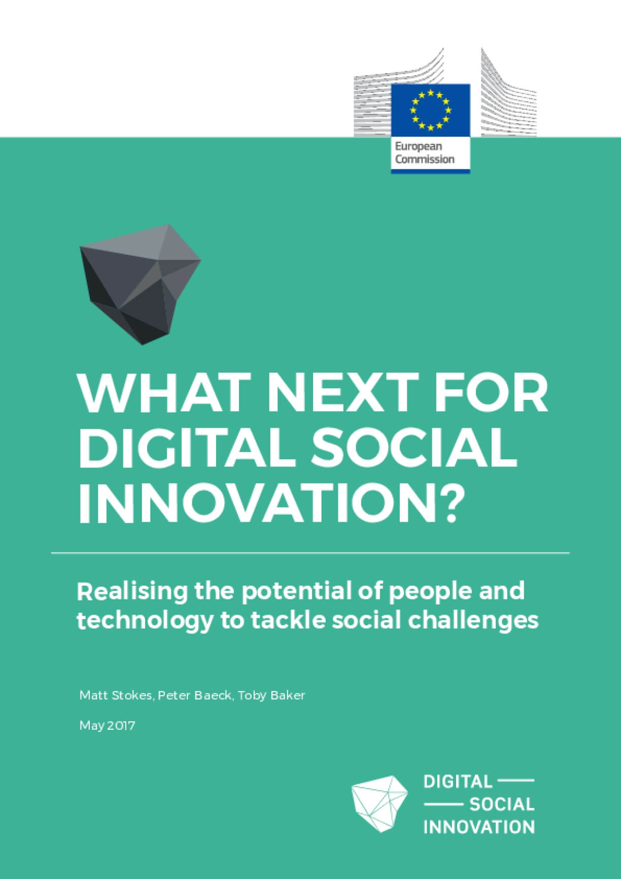 What Next For Social Digital Innovation? Realising the Potential of People and Technology to Tackle Social Challenges
