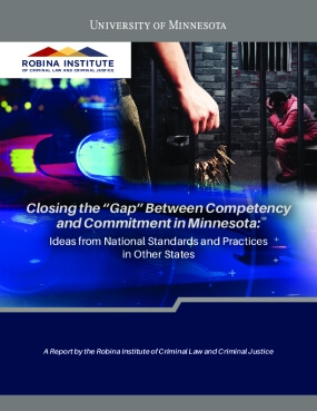 "Closing the ""Gap"" Between Competency and Commitment in Minnesota: ​Ideas from National Standards and Practices in Other States"