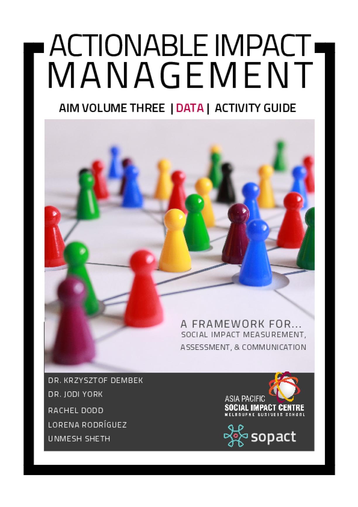 Actionable Impact Management (AIM) Volume Three: Data