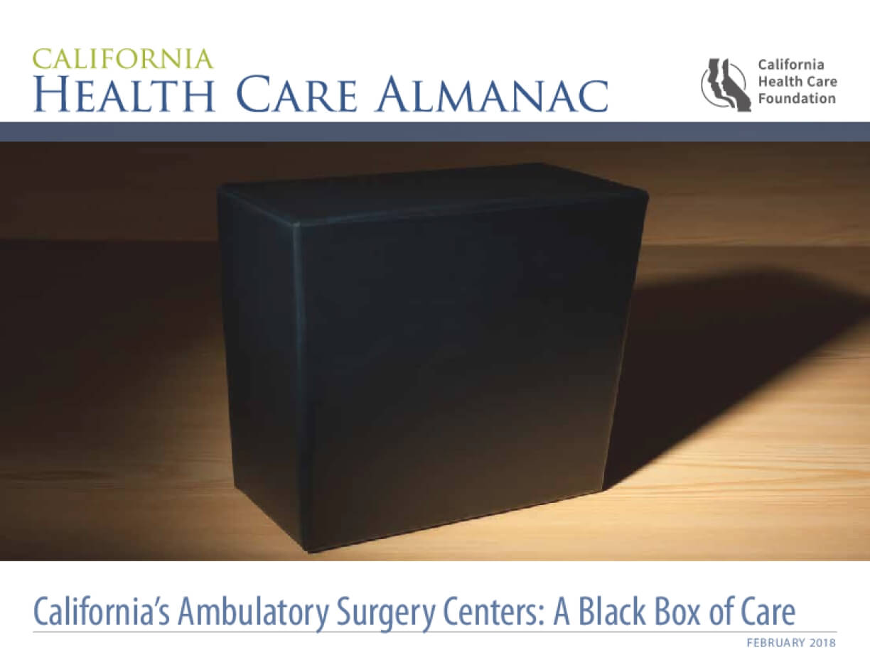 California's Ambulatory Surgery Centers: A Black Box of Care