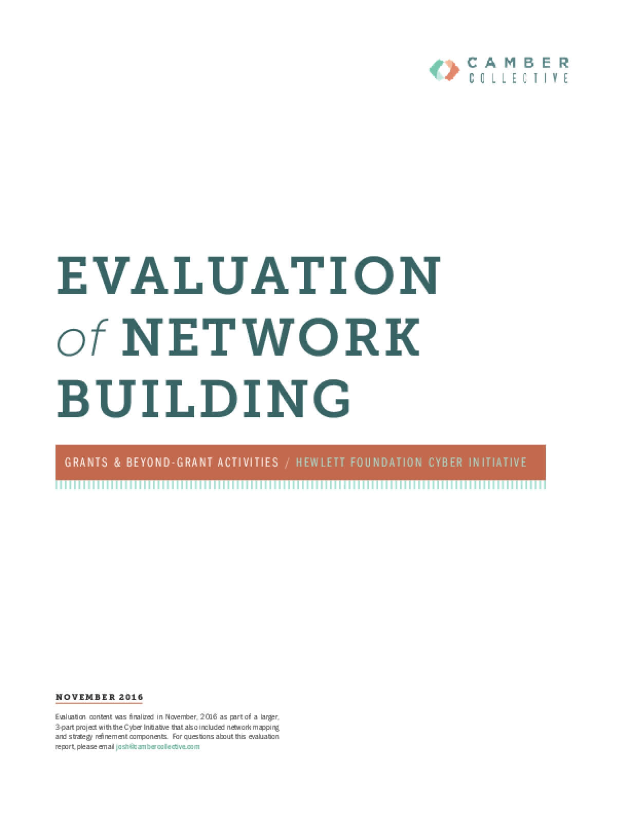 Evaluation of Network Building