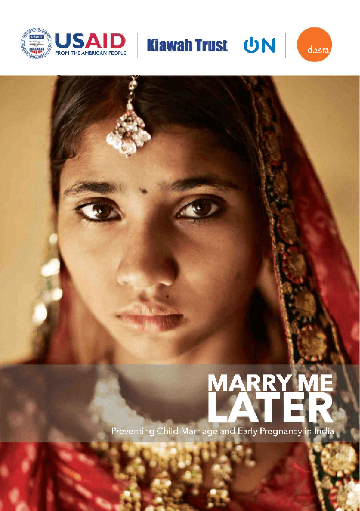 Marry Me Later: Delaying marriage and pregnancy in India