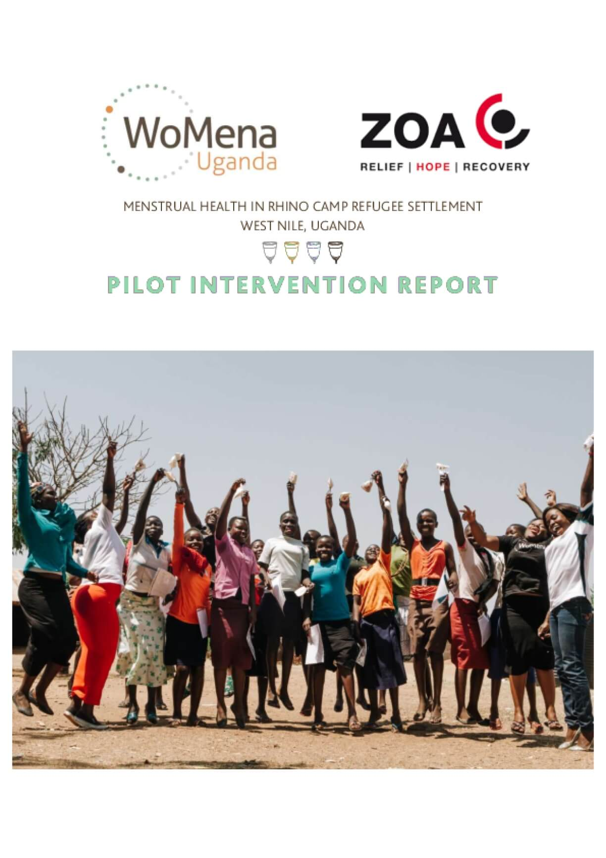 Menstrual Health in Rhino Camp Refugee Settlement West Nile, Uganda: Pilot Intervention Report