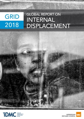 GRID 2018: Global Report on Internal Displacement