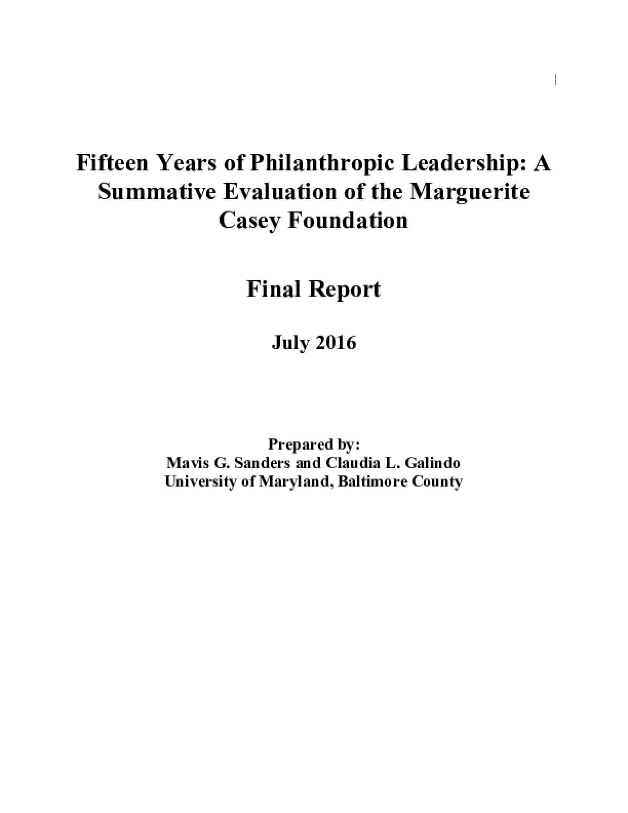 Fifteen Years of Philanthropic Leadership: A Summative Evaluation of the Marguerite Casey Foundation