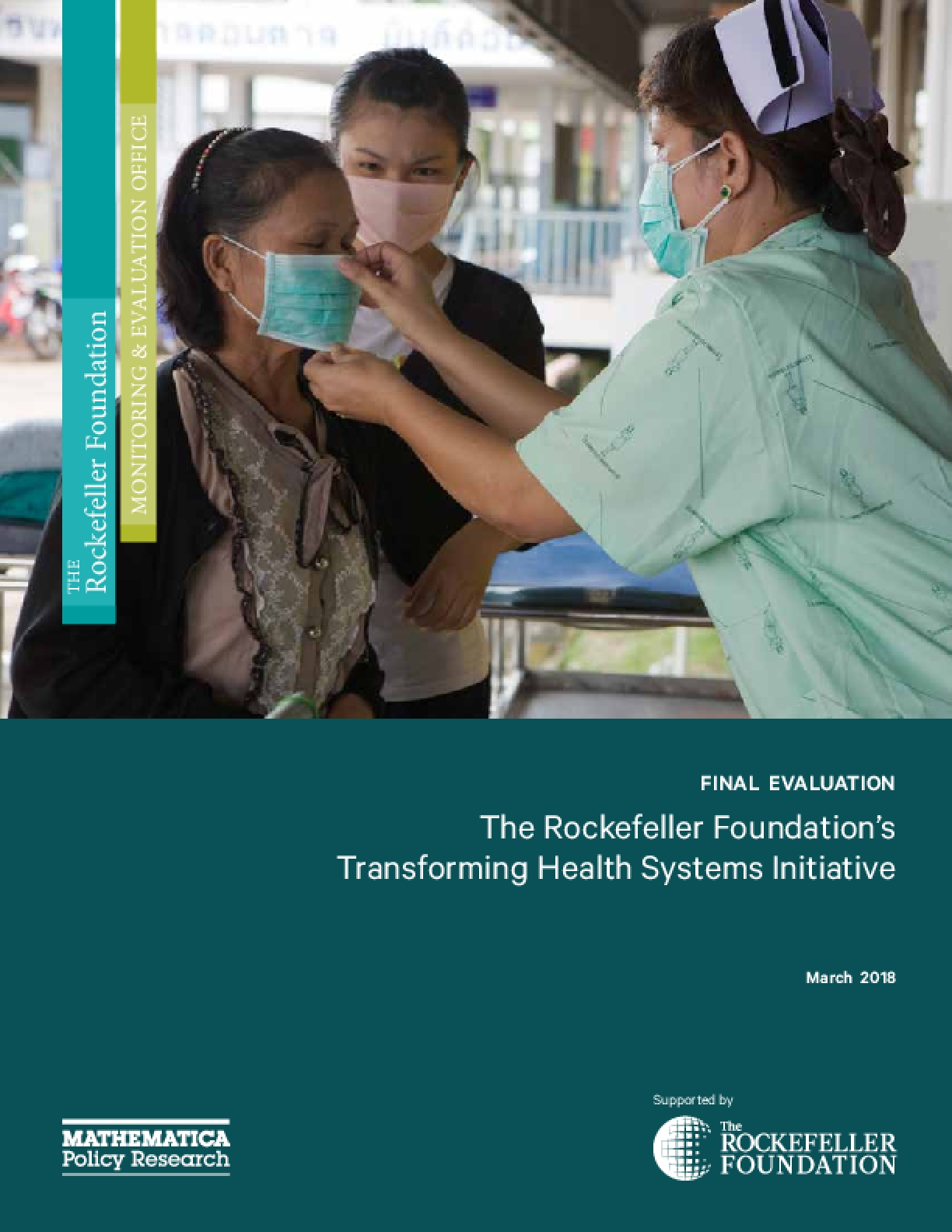 The Rockefeller Foundation's Transforming Health Systems Initiative: Final Evaluation