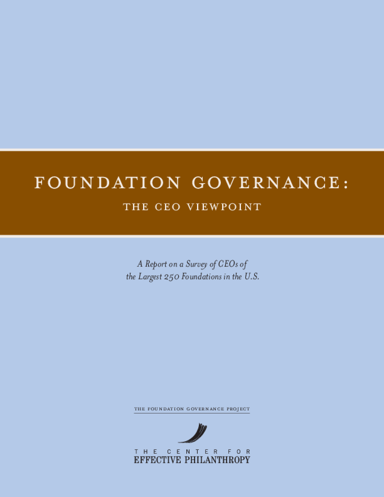 Foundation Governance: The CEO Viewpoint