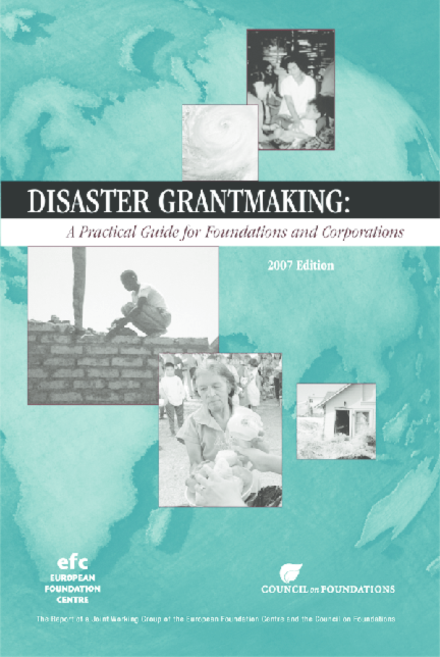 Disaster Grantmaking: A Practical Guide for Foundations and Corporations, 2nd Ed.
