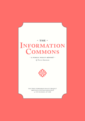 The Information Commons: A Public Policy Report