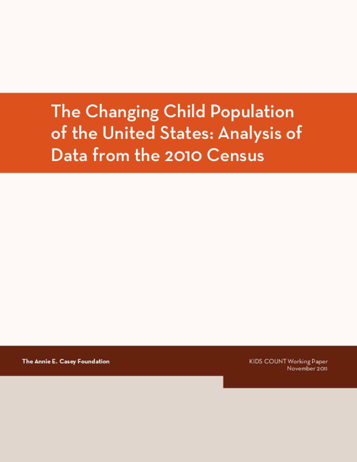 The Changing Child Population of the United States: Analysis of Data From the 2010 Census