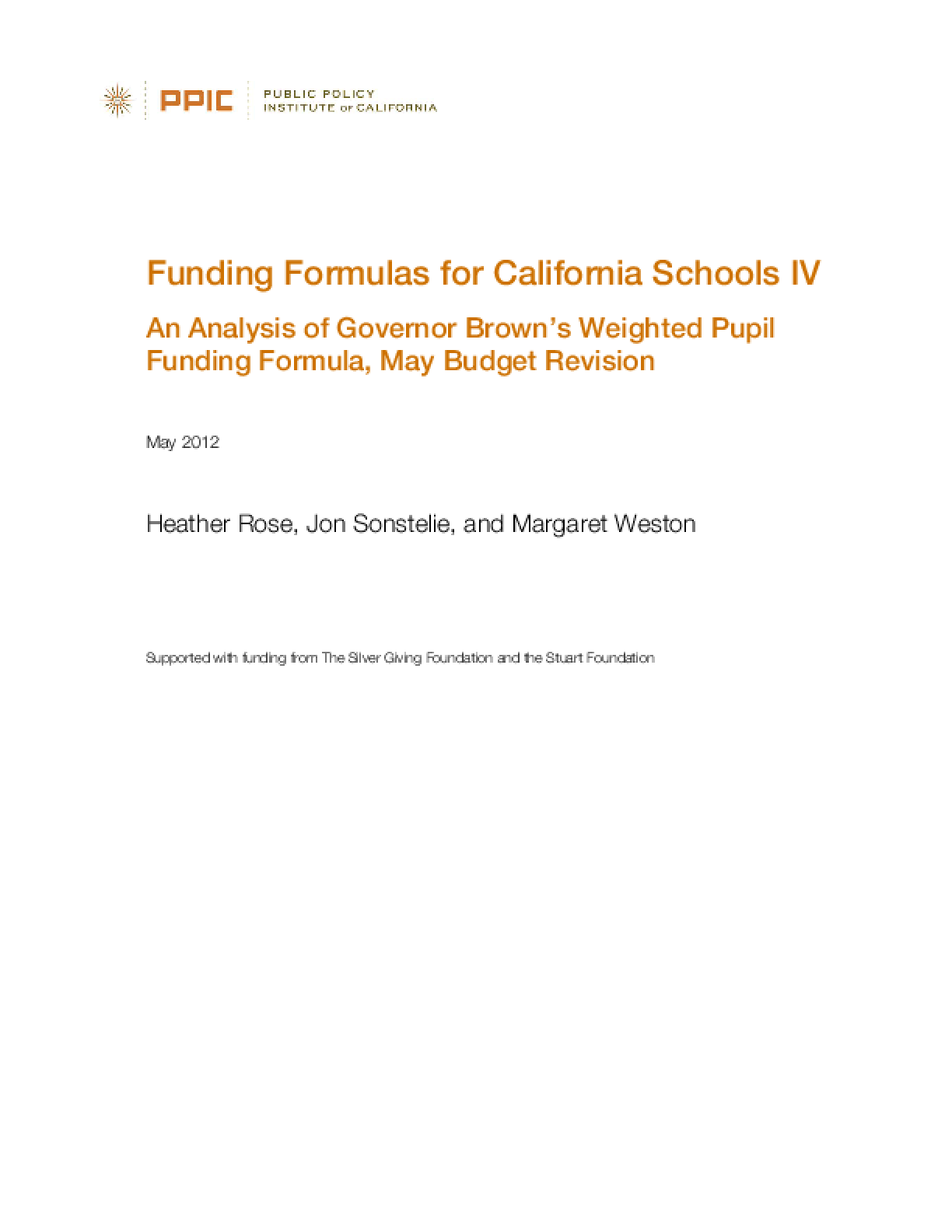 Funding Formulas for California Schools IV: An Analysis of Governor Brown's Weighted Pupil Funding Formula, May Budget Revision