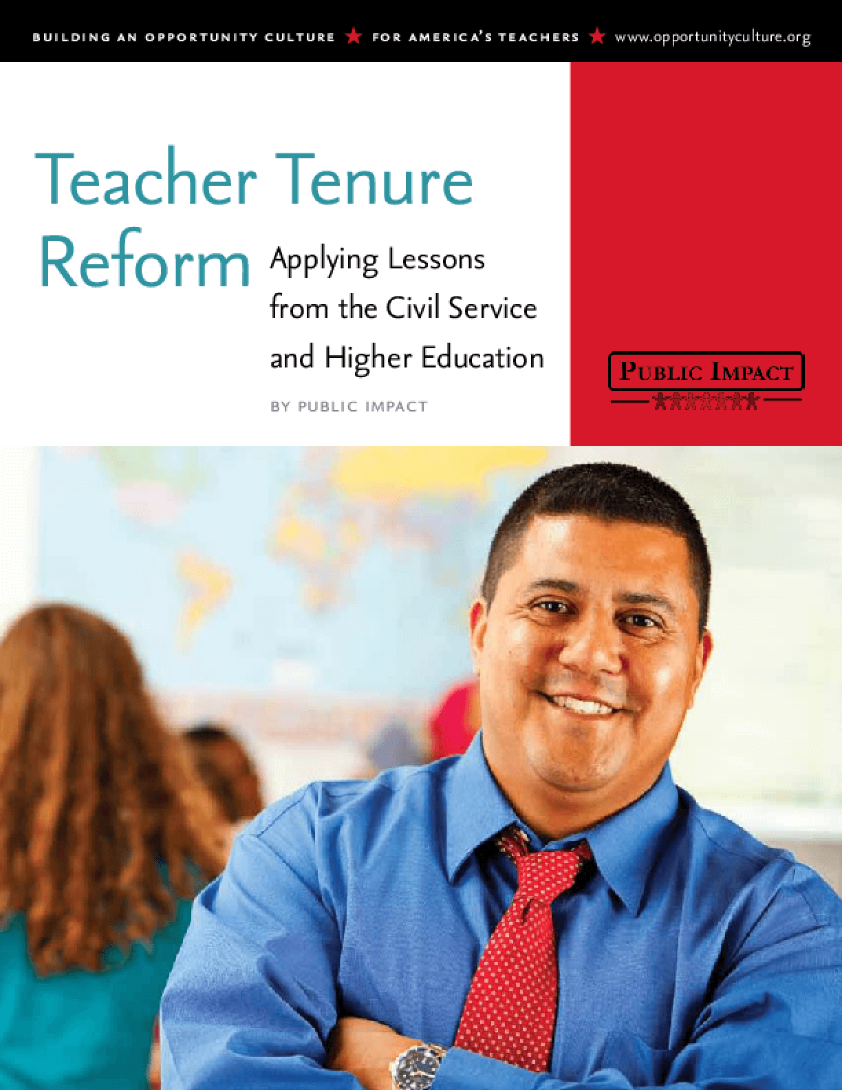 Teacher Tenure Reform: Applying Lessons From the Civil Service and Higher Education