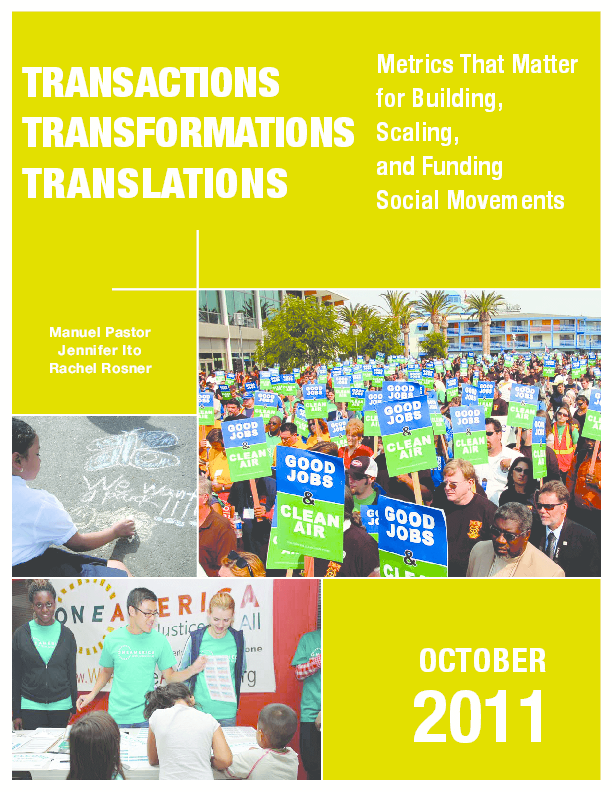 Transactions, Transformations, Translations: Metrics that Matter for Building, Scaling, and Funding Social Movements