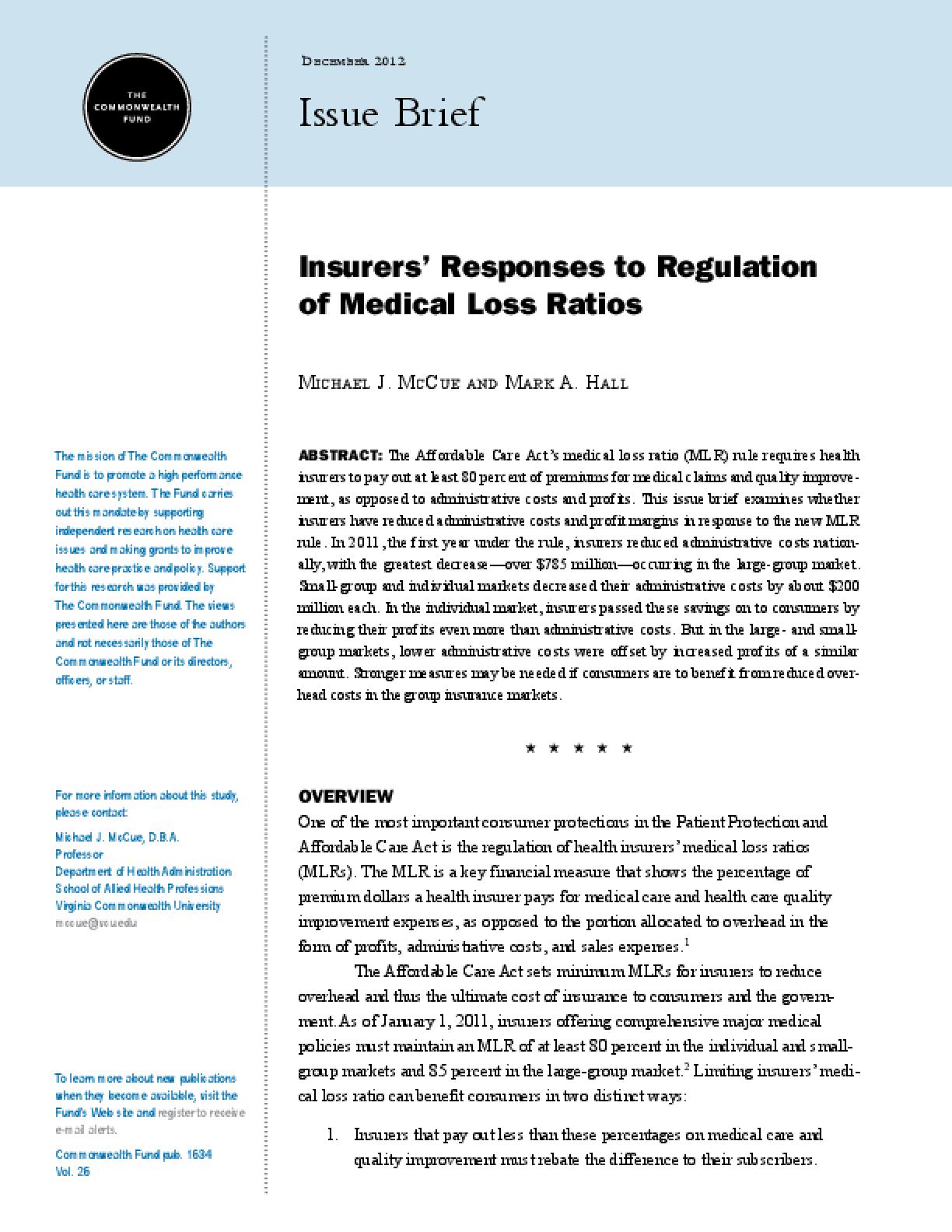 Insurers' Responses to Regulation of Medical Loss Ratios