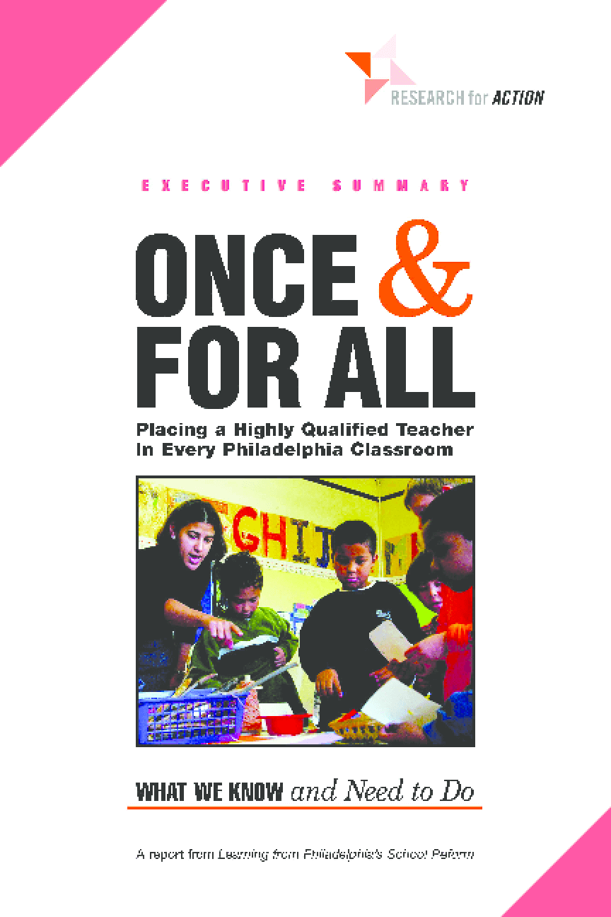 Once & For All: Placing a Highly Qualified Teacher in Every Philadelphia Classroom