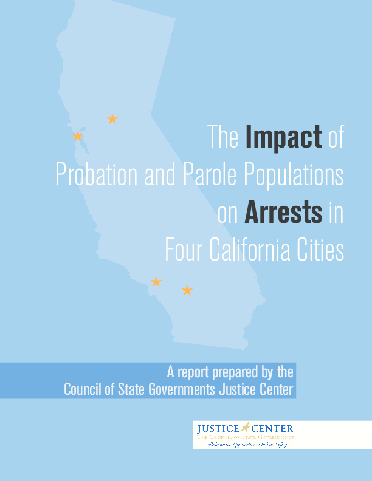 The Impact of Probation and Parole Populations on Arrests in Four California Cities
