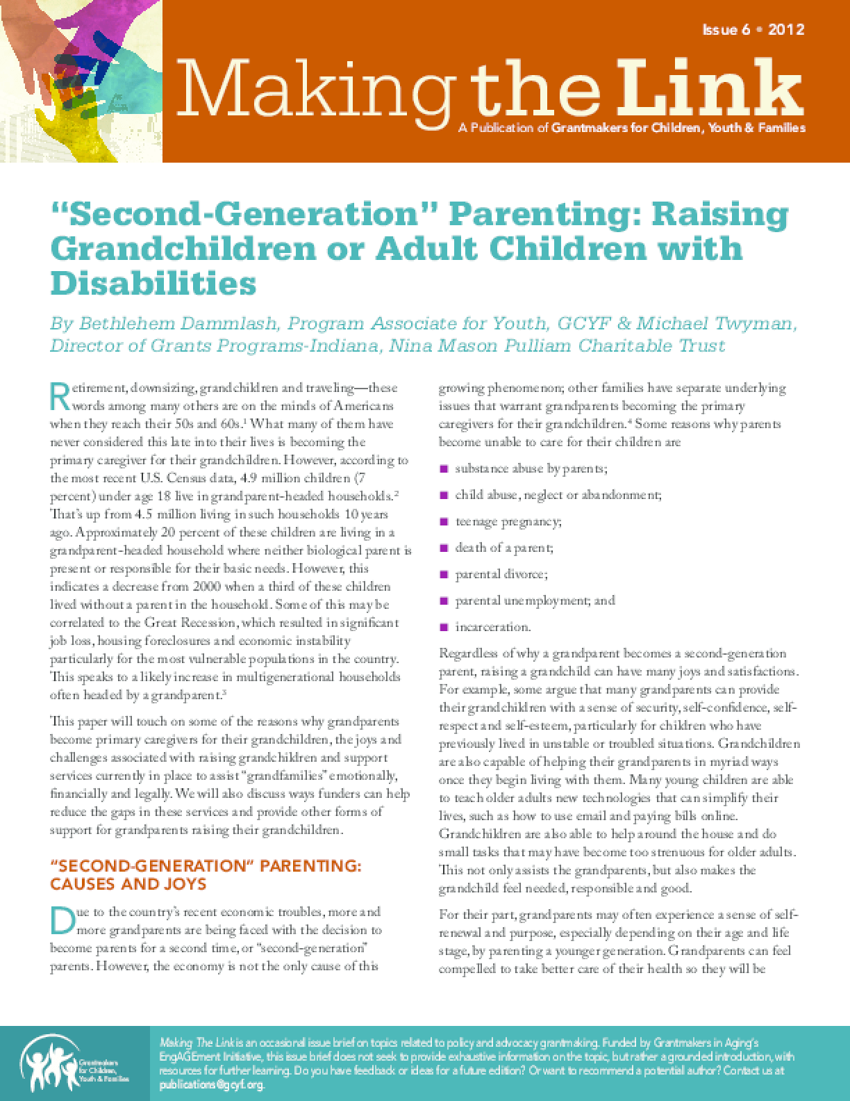 Second Generation Parenting: Raising Grandchildren or Adult Children with Disabilities