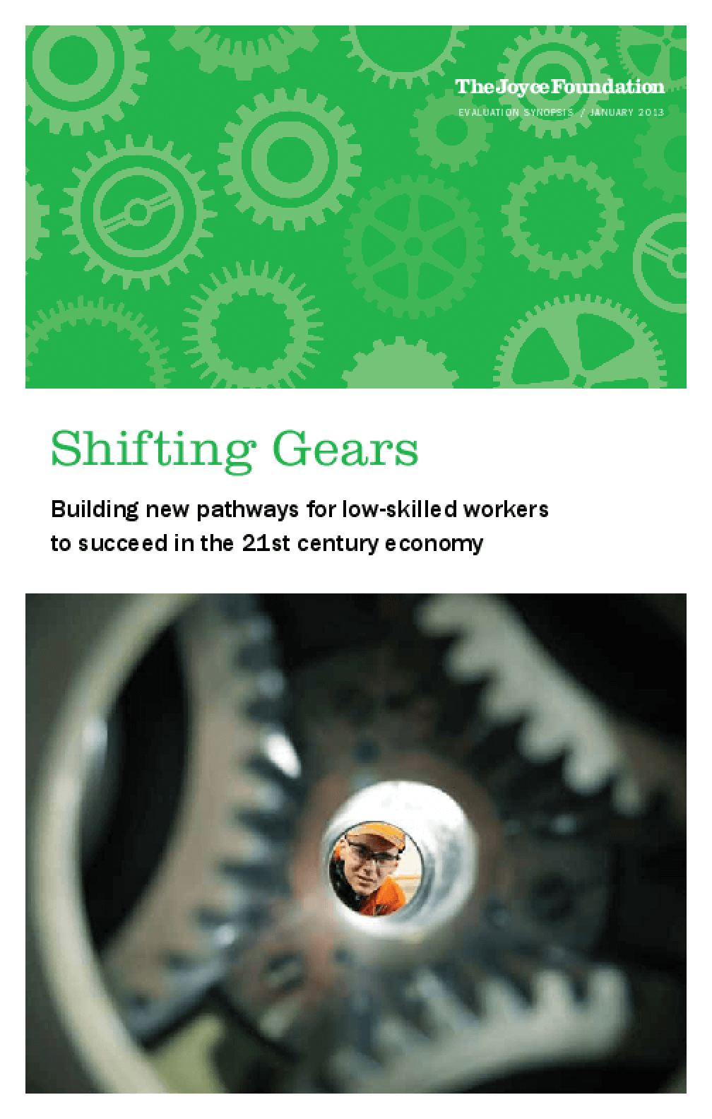 Shifting Gears: Building New Pathways for Low-Skilled Workers to Succeed in the 21st Century Economy