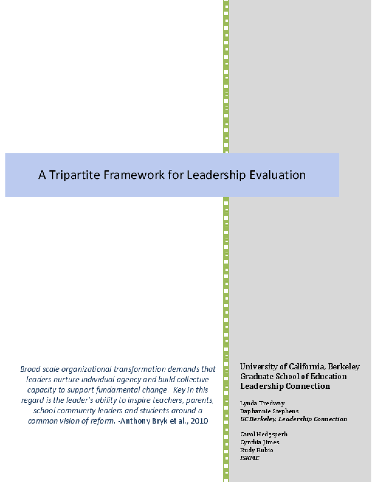 A Tripartite Framework for Leadership Evaluation