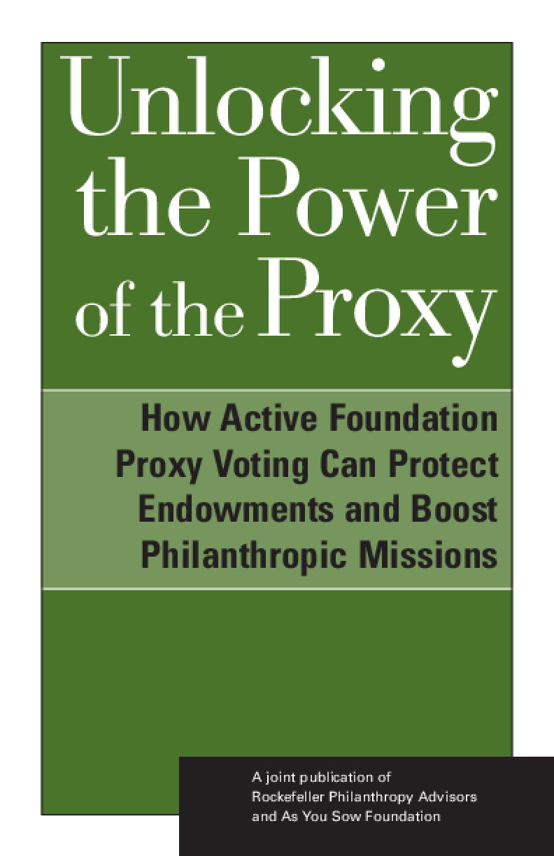 Unlocking the Power of the Proxy: How Active Foundation Proxy Voting Can Protect Endowments and Boost Philanthropic Missions