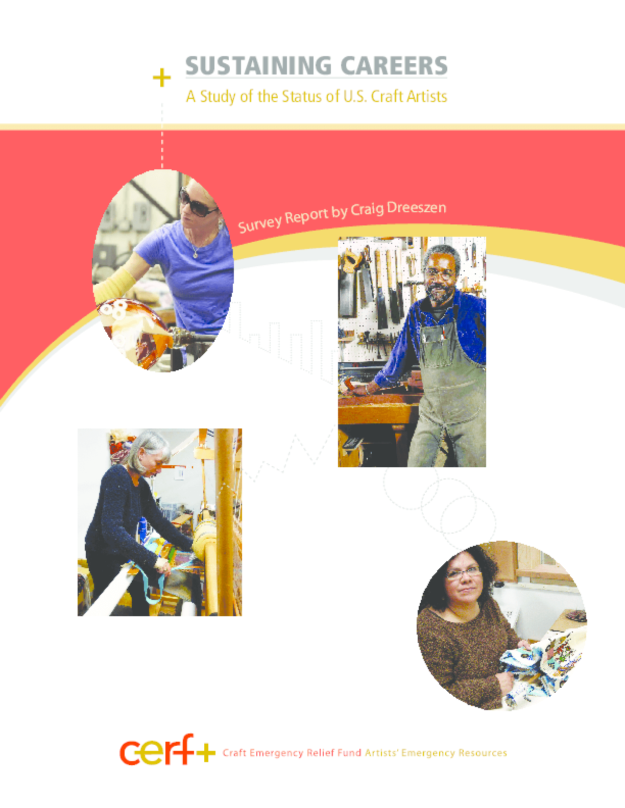 Sustaining Careers: A Study of the Status of U.S. Craft Artists