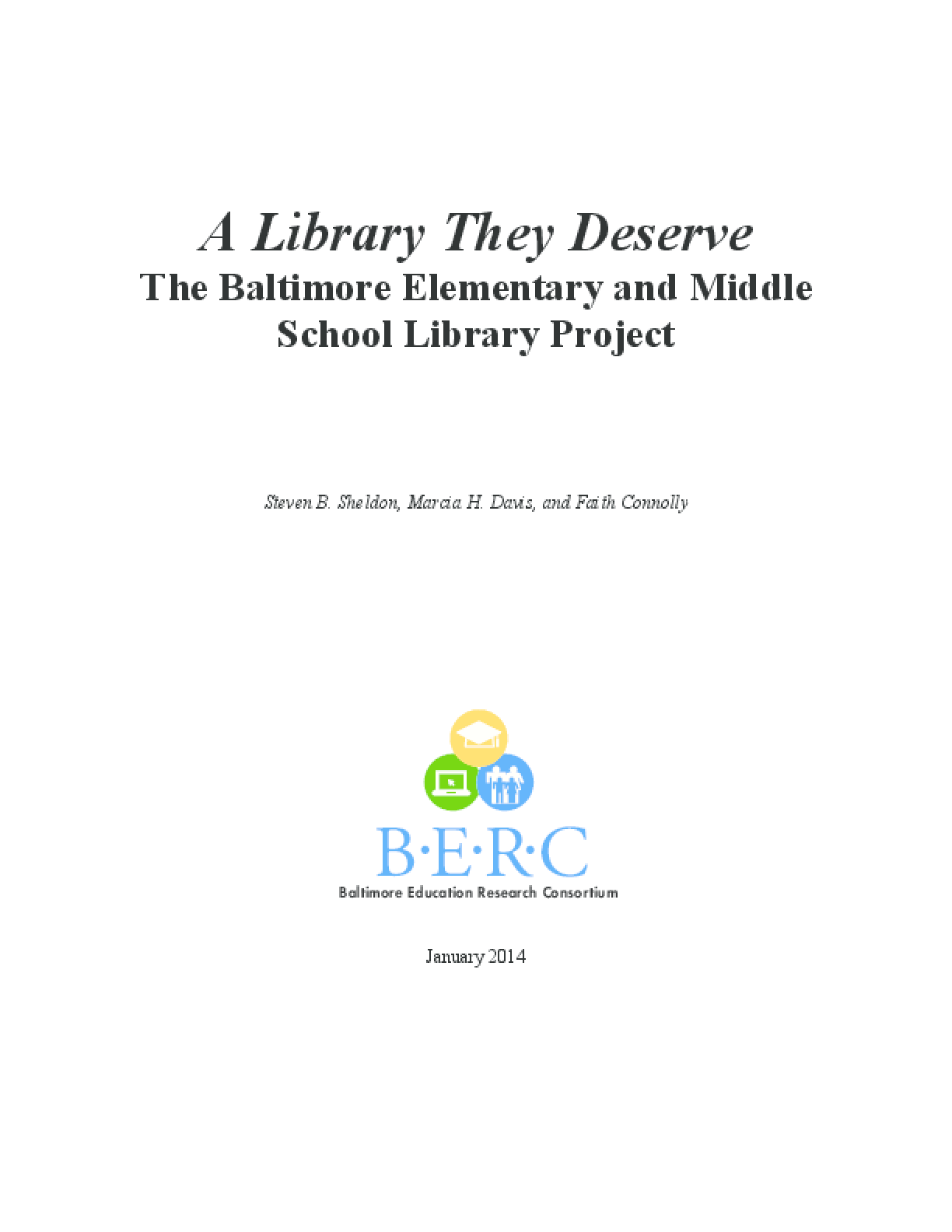 A Library They Deserve: The Baltimore Elementary and Middle School Library Project