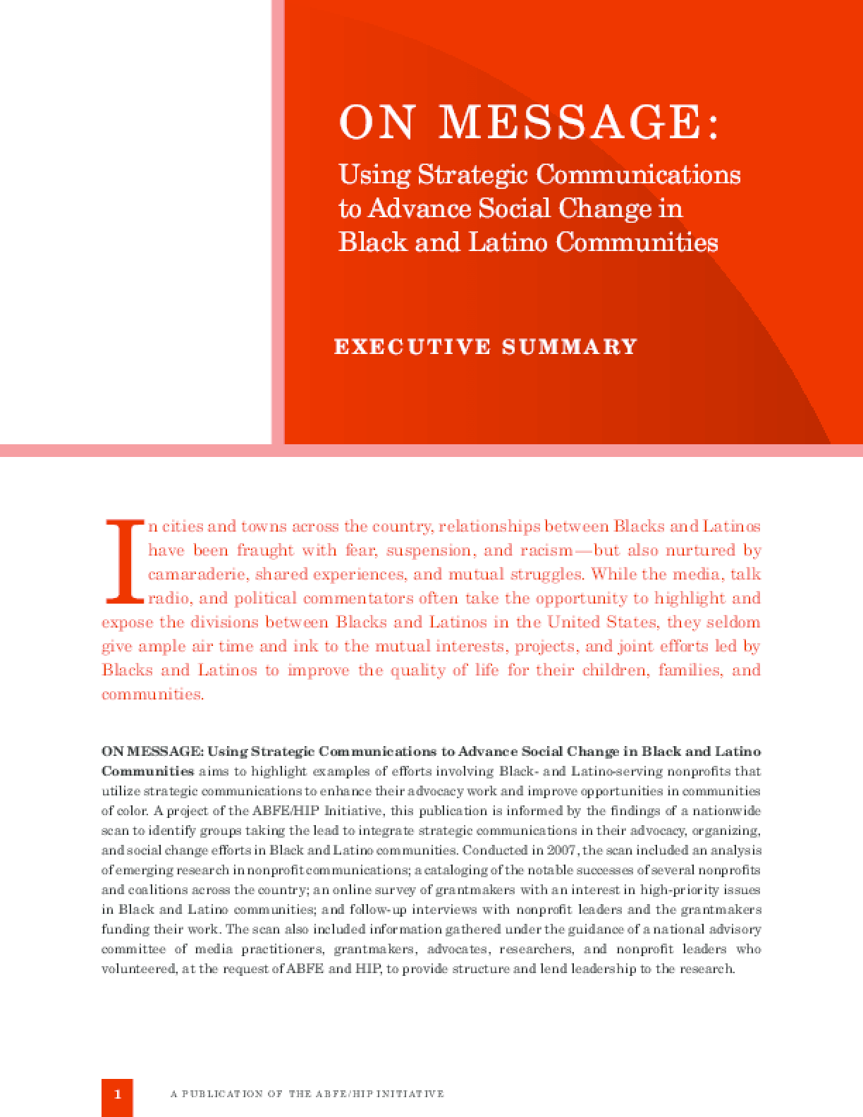 On Message: Using Strategic Communications to Advance Social Change in Black and Latino Communities, Executive Summary