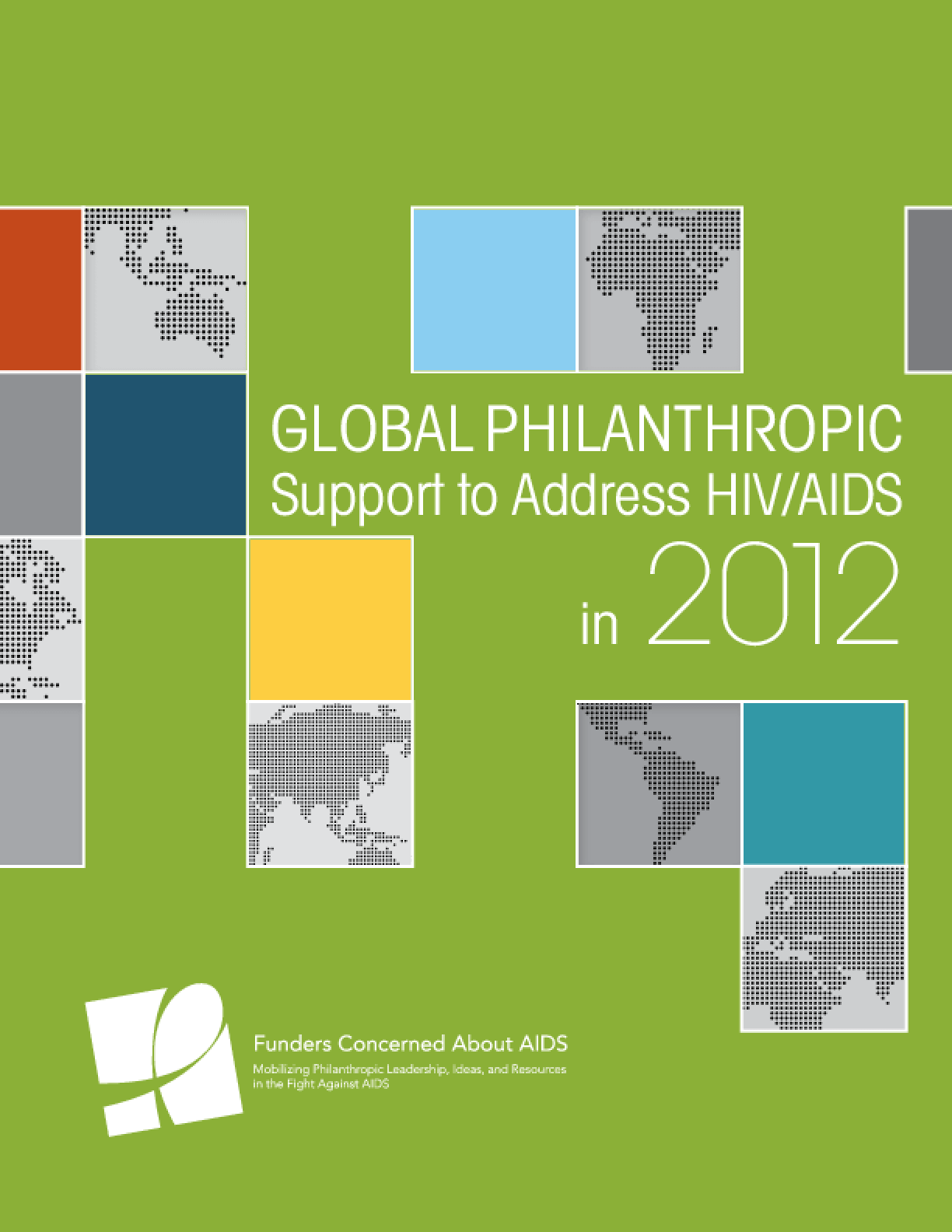 Global Philanthropic Support to Address HIV/AIDs in 2012