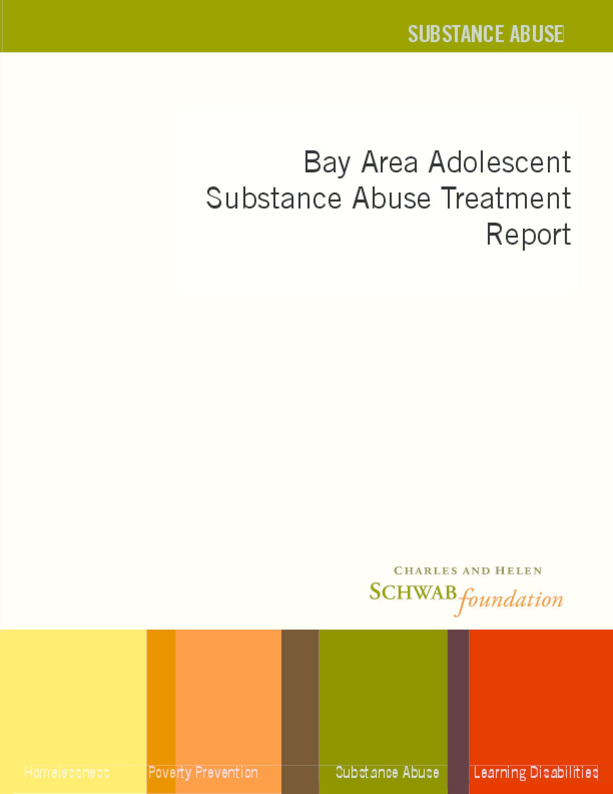 Bay Area Adolescent Substance Abuse Treatment Report
