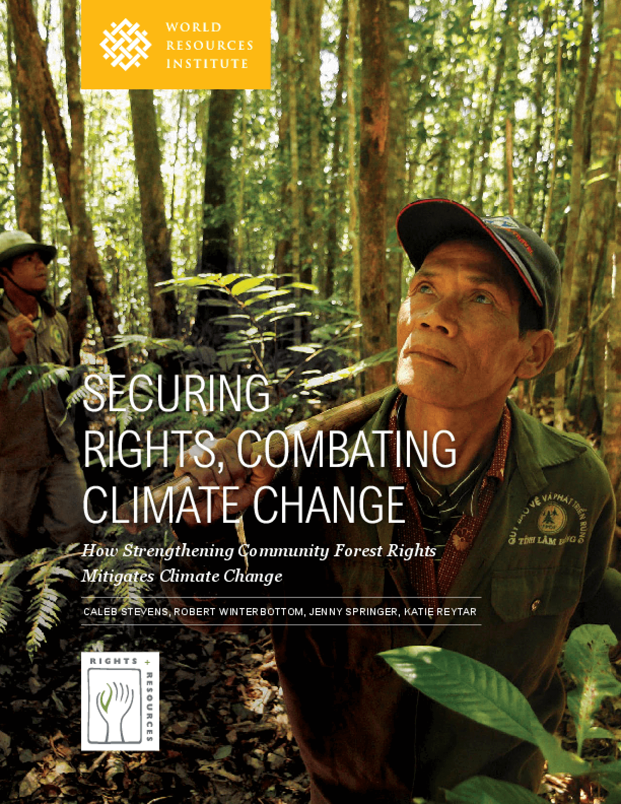 Securing Rights, Combating Climate Change: How Strengthening Community Forest Rights Mitigates Climate Change