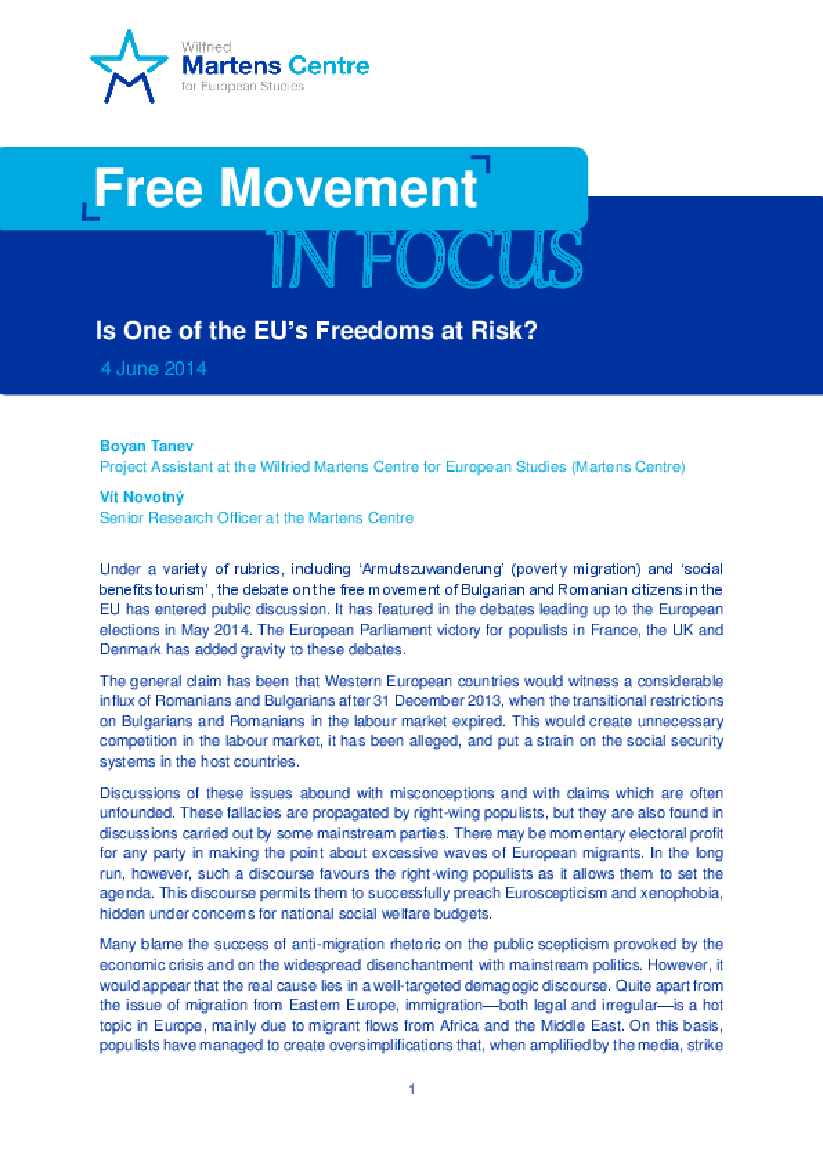 Free Movement in Focus: Is One of the EU's Freedoms at Risk?