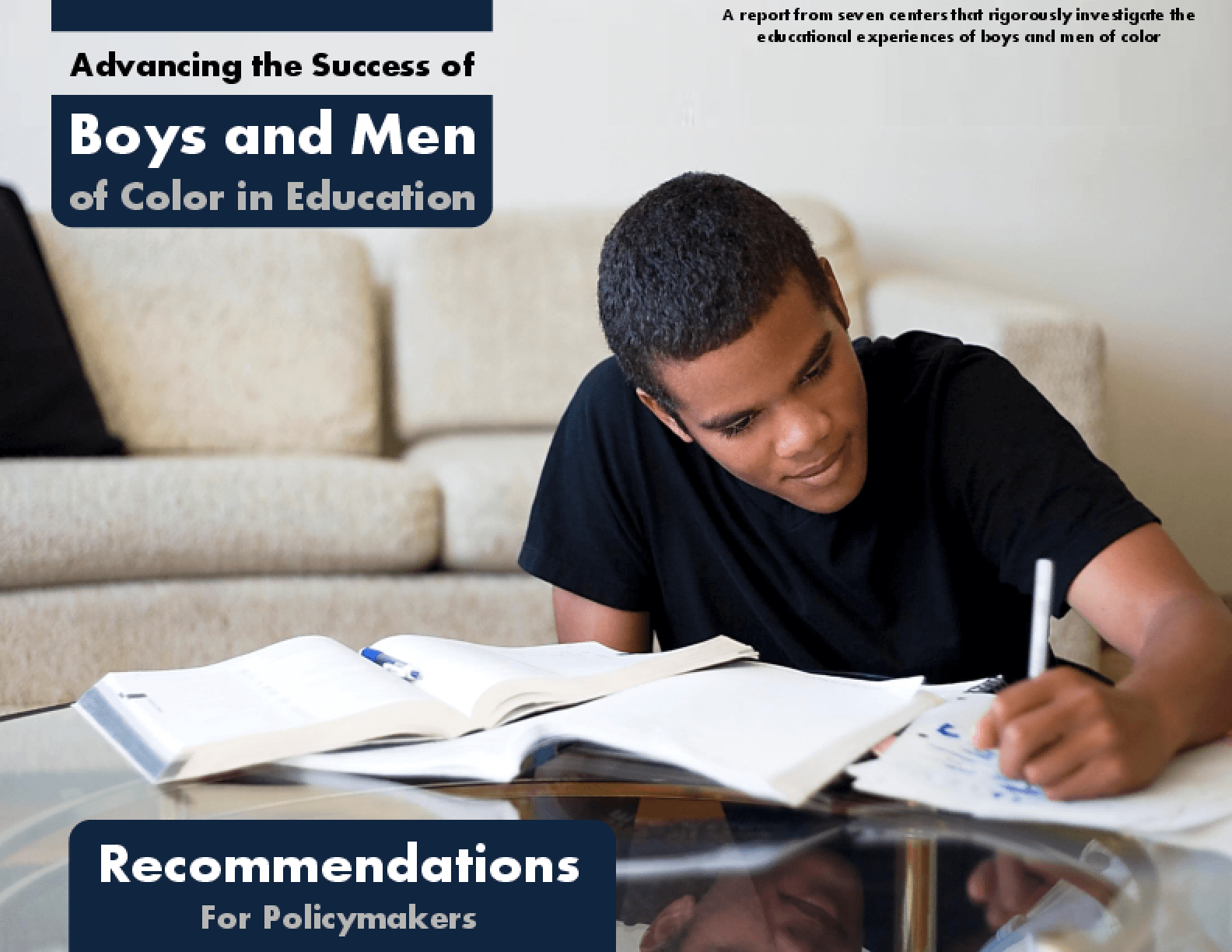 Advancing the Success of Boys and Men of Color in Education