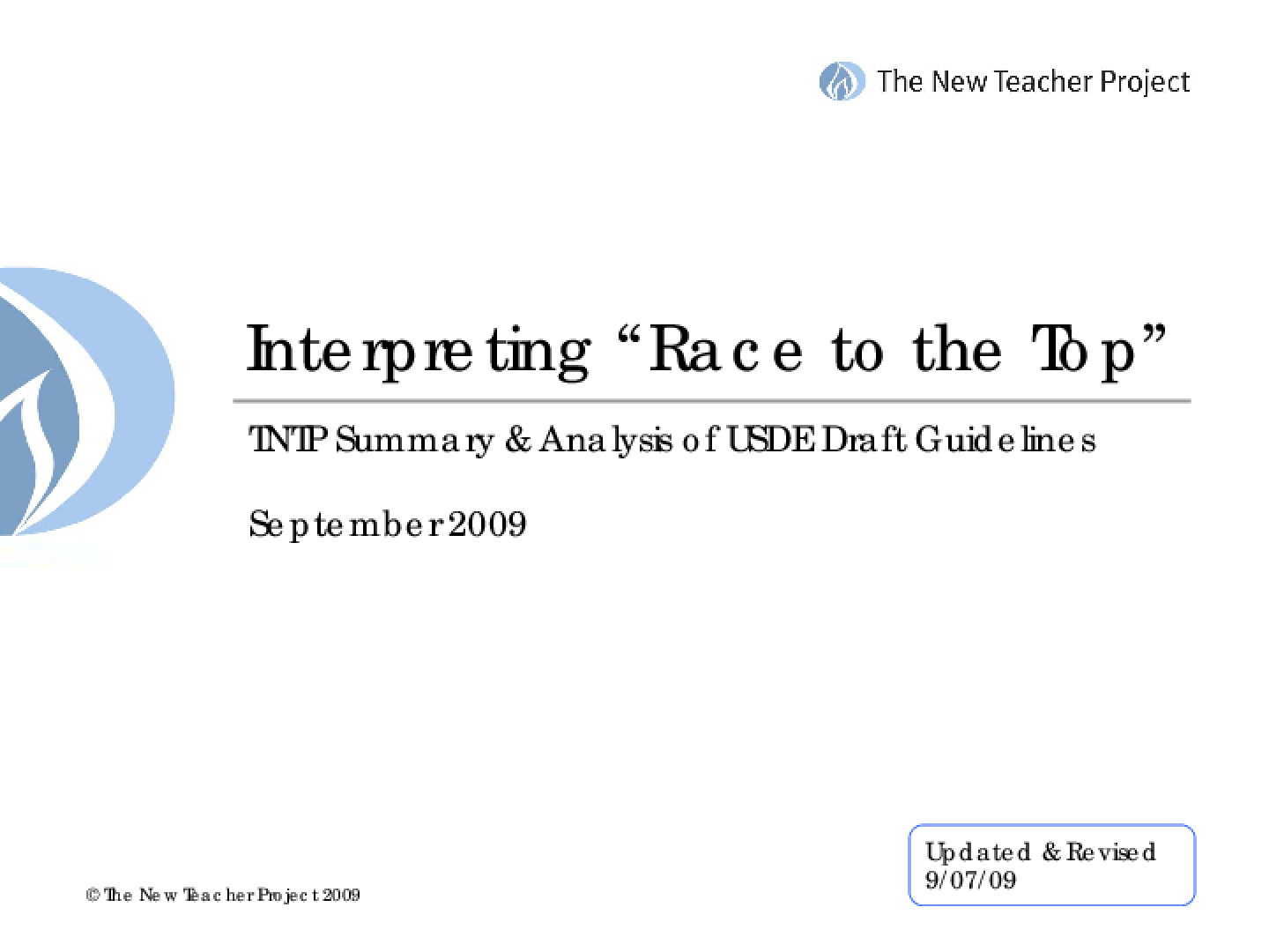 Interpreting Race to the Top TNTP Summary and Analysis of USDE Draft Guidelines