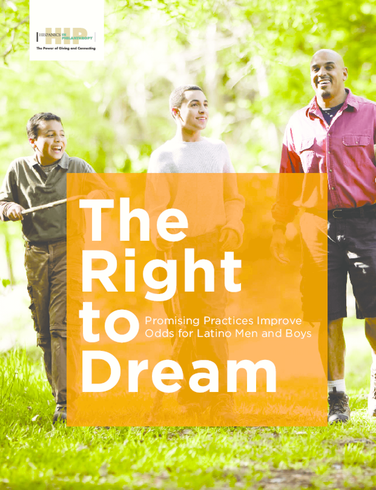 The Right to Dream: Promising Practices Improve Odds for Latino Men and Boys