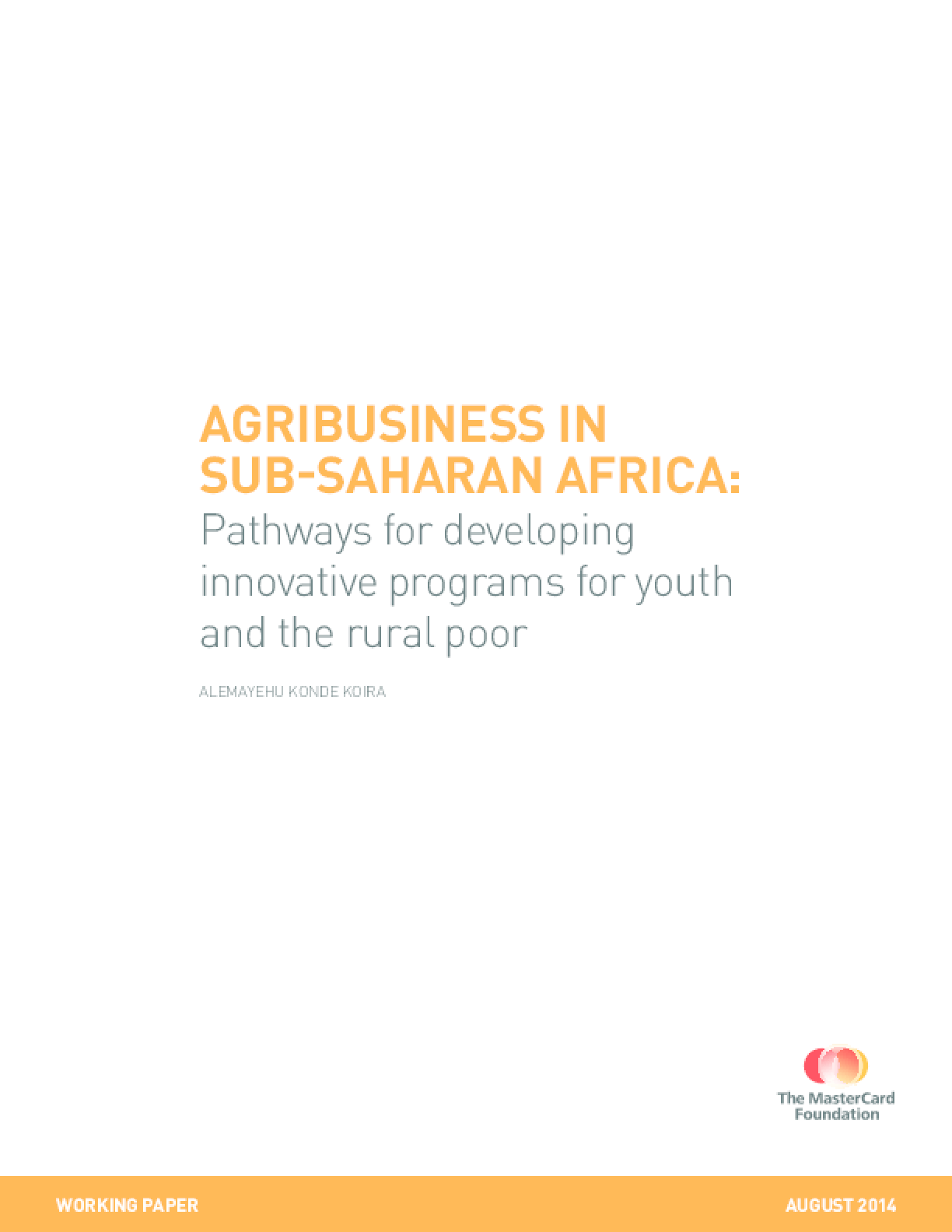Agribusiness in Sub-Saharan Africa: Pathways for Developing Innovative Programs for Youth and the Rural Poor