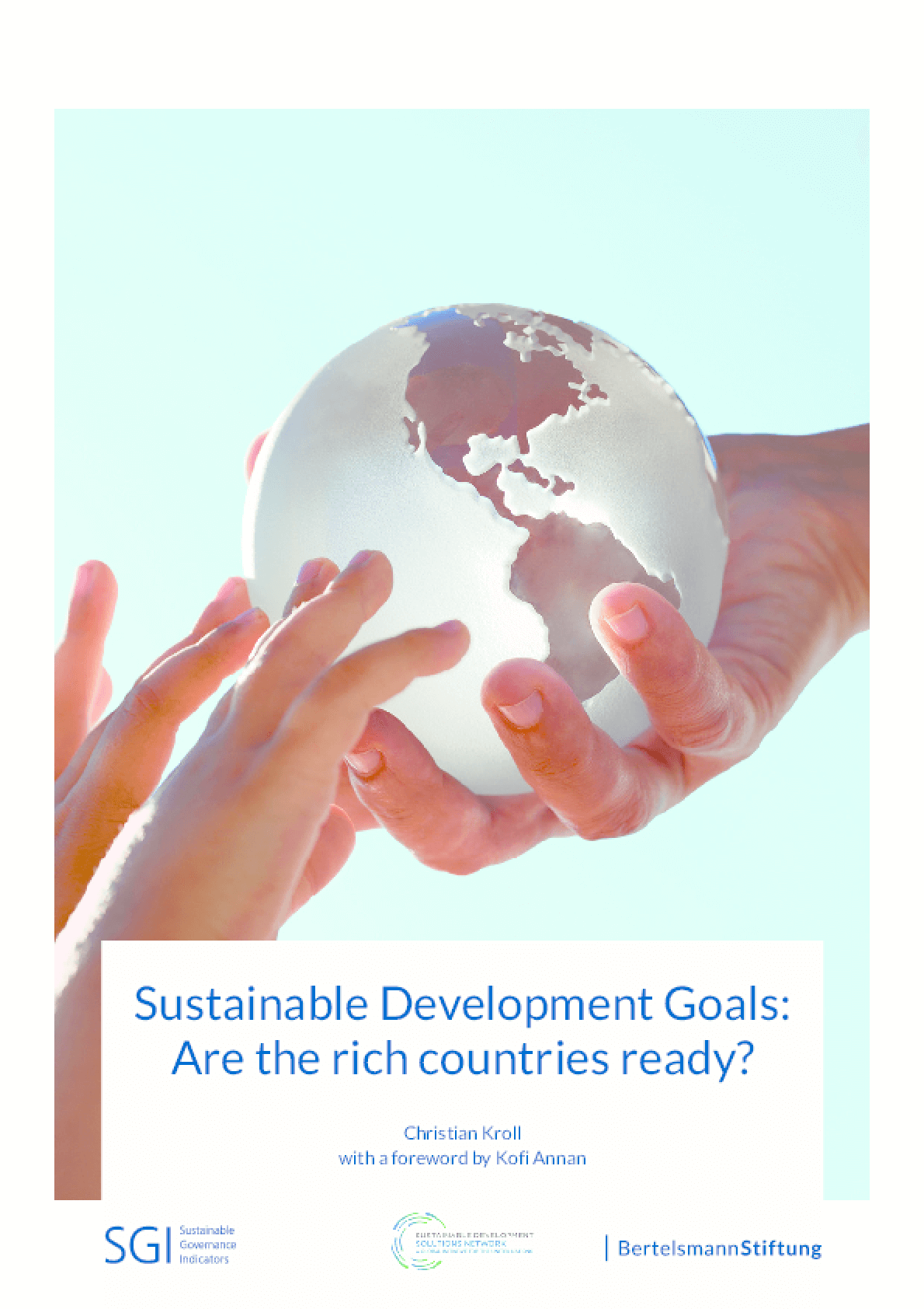 Sustainable Development Goals: Are the Rich Countries Ready?