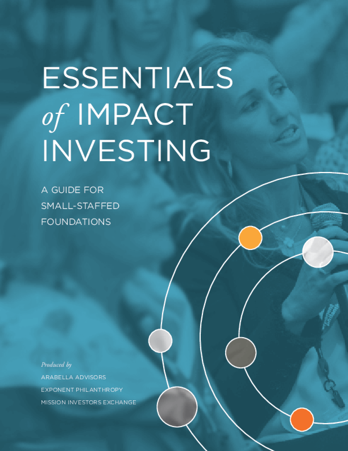 Essentials of Impact Investing: A Guide for Small-Staffed Foundations