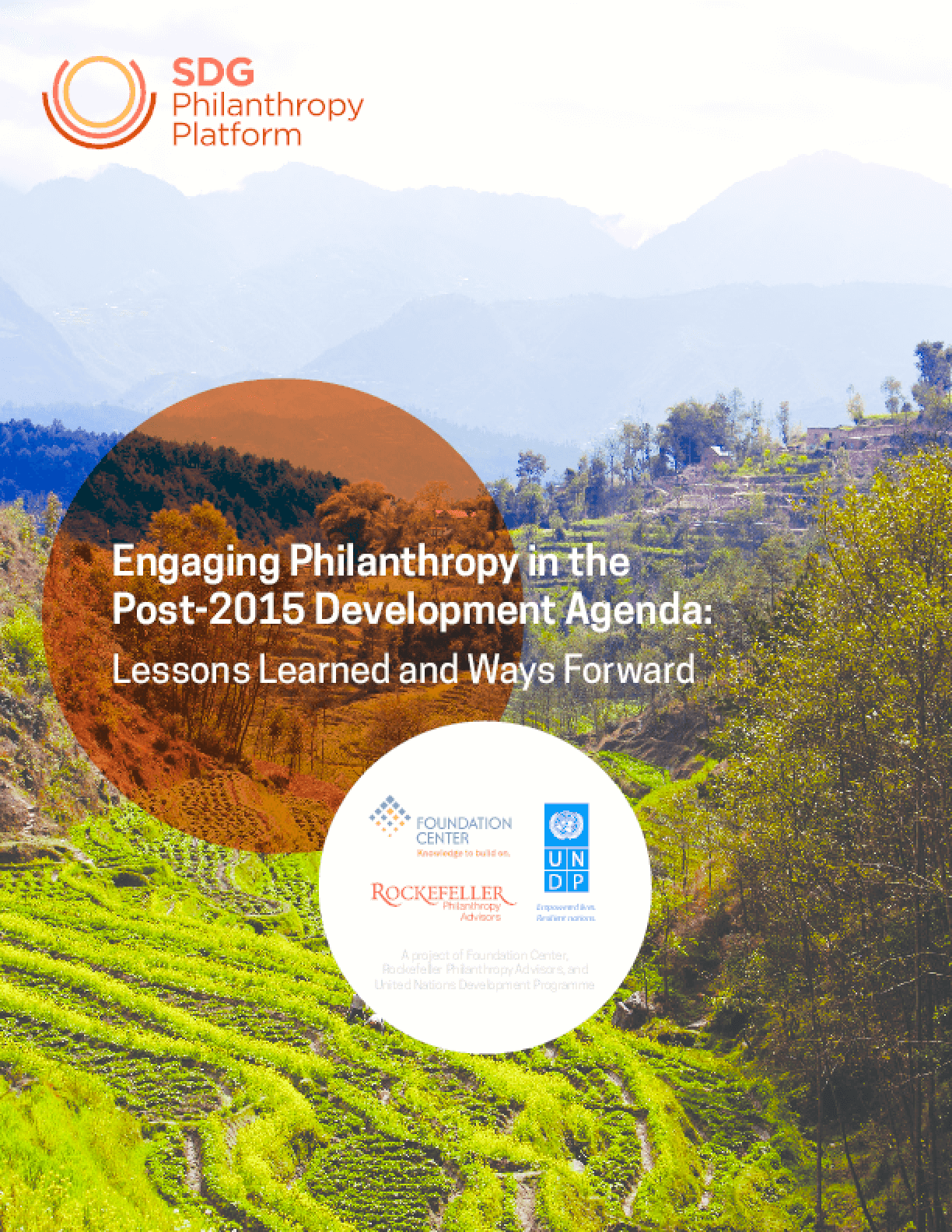 Engaging Philanthropy in the Post-2015 Development Agenda: Lessons Learned and Ways Forward