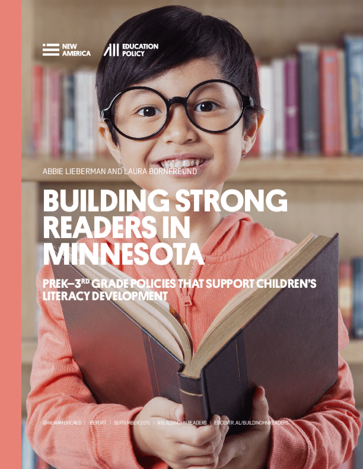 Building Strong Readers In Minnesota: PreK-3rd Grade Policies That Support Children's Literacy Development
