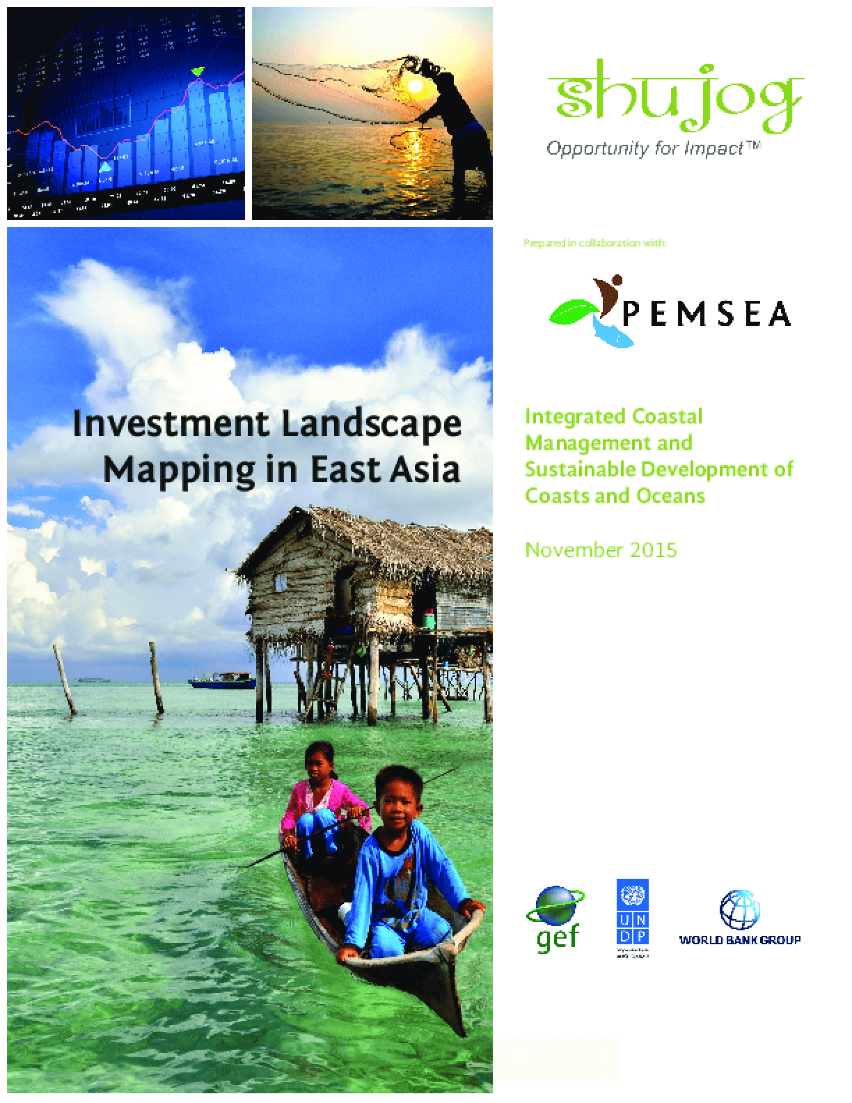 Investment Landscape Mapping in East Asia: Integrated Coastal Management and Sustainable Development of Coasts and Oceans